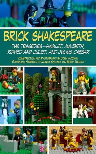 Brick Shakespeare: The Tragedies-Hamlet, Macbeth, Romeo and Juliet, and Julius Caesar (Paperback)