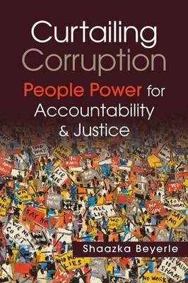 Curtailing Corruption: People Power for Accountability and Justice (Paperback)
