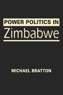 Power Politics in Zimbabwe (Hardback)