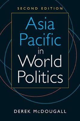 Asia Pacific in World Politics (Paperback)