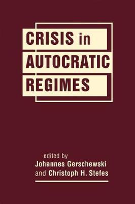 Crisis in Autocratic Regimes (Hardback)