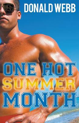 One Hot Summer Month (Paperback)