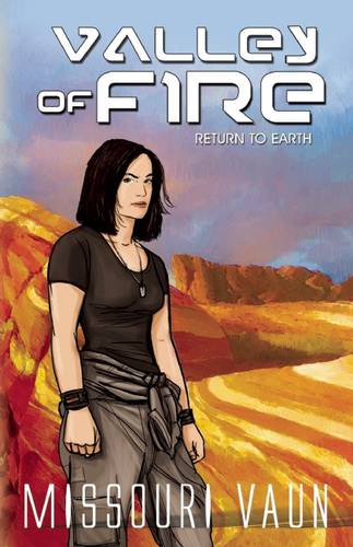 Valley of Fire - Return to Earth (Paperback)
