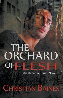 The Orchard of Flesh (Paperback)