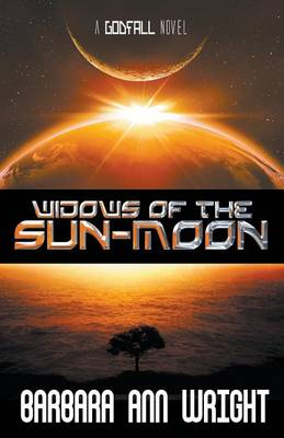 Widows of the Sun-Moon - Godfall 2 (Paperback)