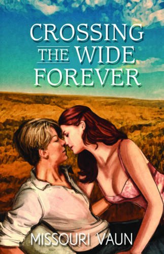 Crossing the Wide Forever (Paperback)