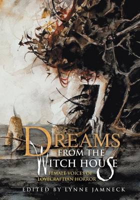 Dreams from the Witch House (Paperback)