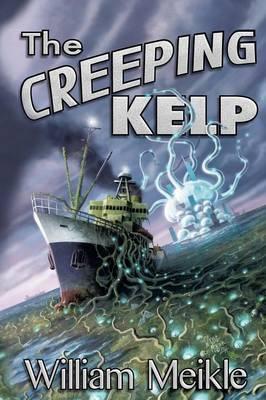The Creeping Kelp (Paperback)