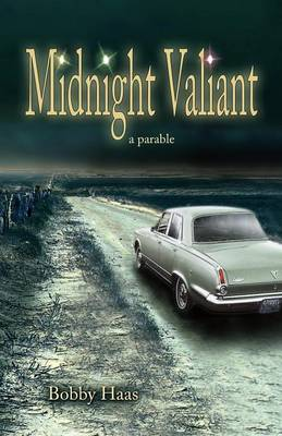Midnight Valiant: A Parable (Paperback)