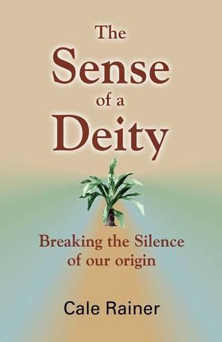 The Sense of a Deity (Paperback)