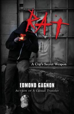 Rat: A Cop's Secret Weapon (Paperback)