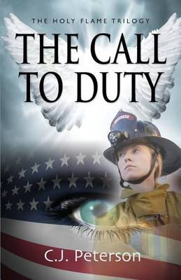 The Call to Duty: The Holy Flame Trilogy (Paperback)