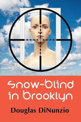 Snow-Blind in Brooklyn: An Eddie Lombardi Mystery (Paperback)