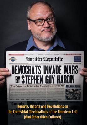 Democrats Invade Mars (Hardback)
