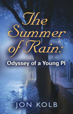 THE Summer of Rain: Odyssey of a Young Pi (Paperback)