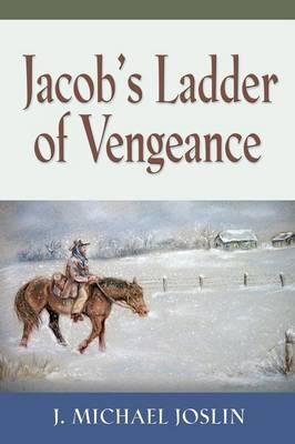 Jacob's Ladder of Vengeance (Paperback)