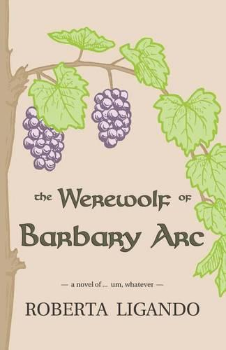 The Werewolf of Barbary ARC (Paperback)