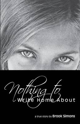 Nothing to Write Home about (Paperback)