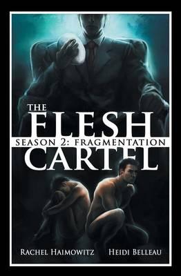 The Flesh Cartel, Season 2: Fragmentation - Flesh Cartel S2 (Paperback)