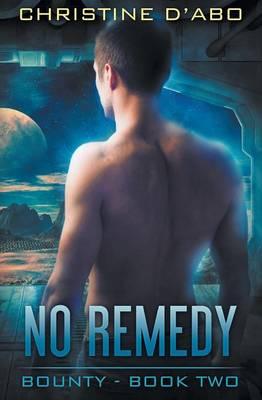 No Remedy - Bounty 2 (Paperback)