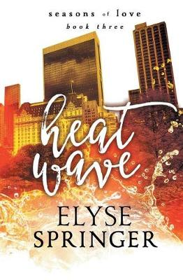 Heat Wave - Seasons of Love 3 (Paperback)