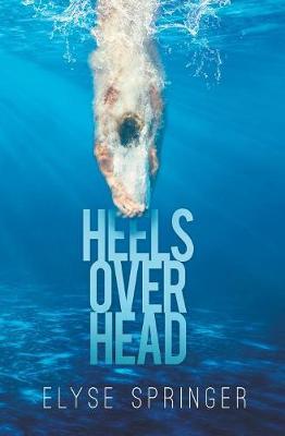 Heels Over Head (Paperback)