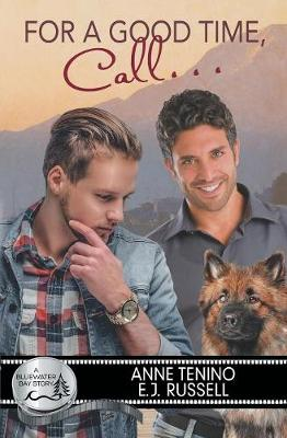 For a Good Time, Call... - Bluewater Bay 17 (Paperback)