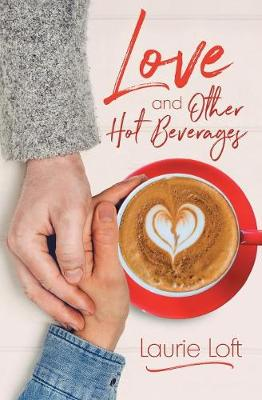 Love and Other Hot Beverages (Paperback)