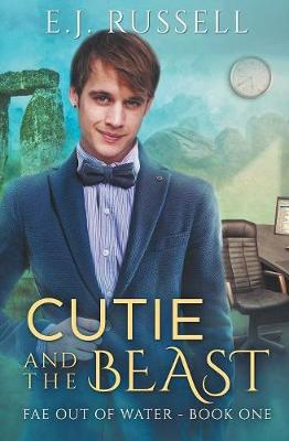 Cutie and the Beast - Fae Out of Water 1 (Paperback)