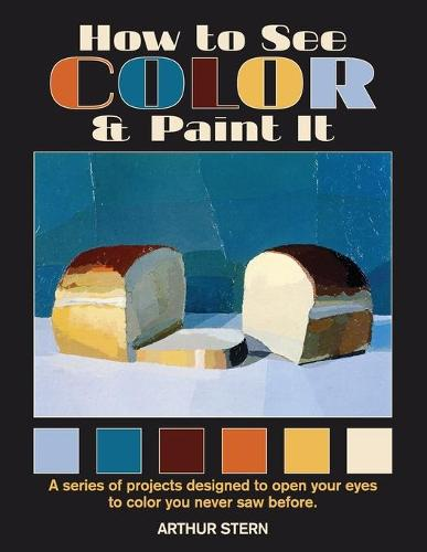 How to See Color and Paint It (Paperback)