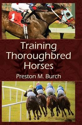 Training Thoroughbred Horses (Hardback)