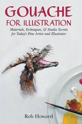 Gouache for Illustration (Hardback)