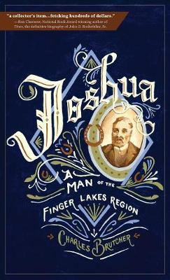 Joshua: A Man of the Finger Lakes Region (Hardback)