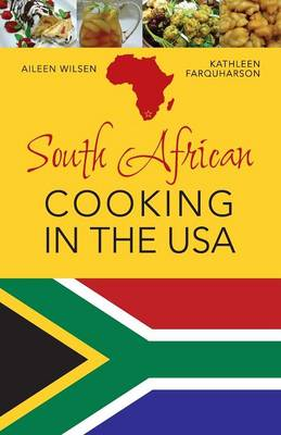 South African Cooking in the USA (Paperback)