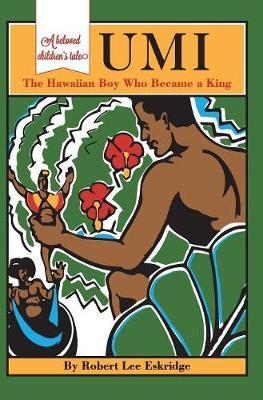 Umi: The Hawaiian Boy Who Became King (Hardback)