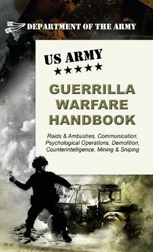 U.S. Army Guerrilla Warfare Handbook (Hardback)