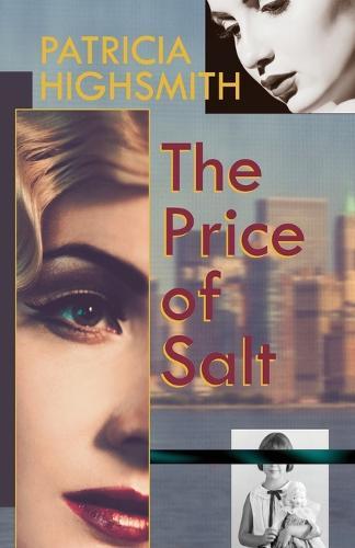 The Price of Salt, or Carol (Paperback)