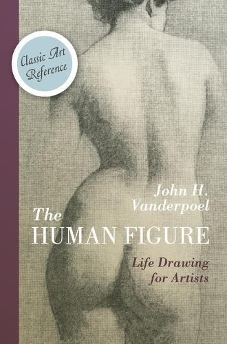 The Human Figure (Dover Anatomy for Artists) (Hardback)