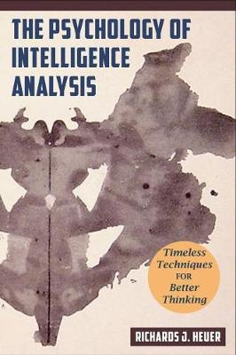 Psychology of Intelligence Analysis (Paperback)