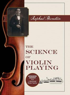 The Science of Violin Playing (Hardback)