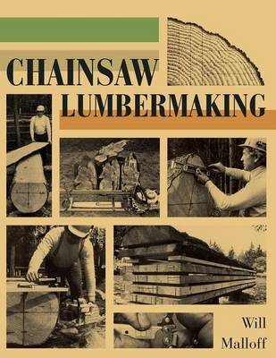 Chainsaw Lumbermaking (Paperback)