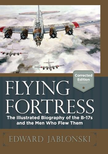 Flying Fortress (Corrected Edition) (Hardback)