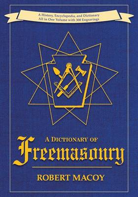 A Dictionary of Freemasonry (Paperback)