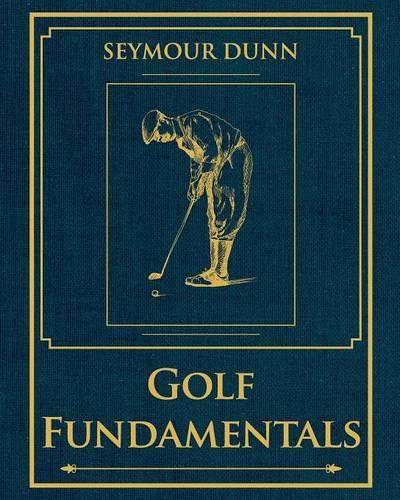 Golf Fundamentals: Orthodoxy of Style (Paperback)