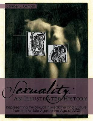 Sexuality: An Illustrated History (Paperback)