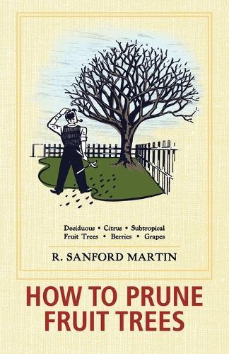 How to Prune Fruit Trees, Twentieth Edition (Paperback)