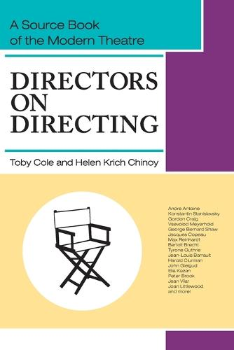 Directors on Directing: A Source Book of the Modern Theatre (Paperback)