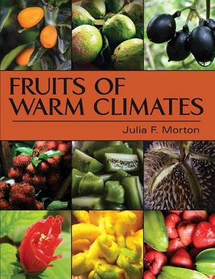 Fruits of Warm Climates (Paperback)