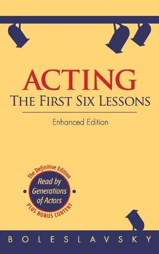 Acting: The First Six Lessons (Paperback)