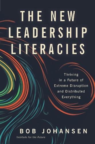 The New Leadership Literacies (Hardback)